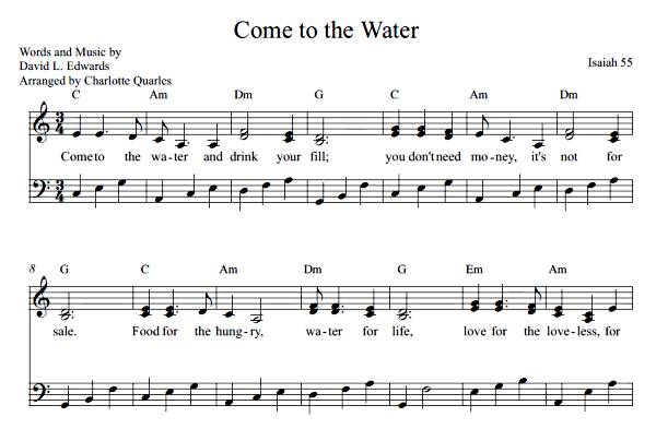 Come to the Water  (Sheet Music)